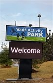 The Youth Activity Park has a new digital sign.