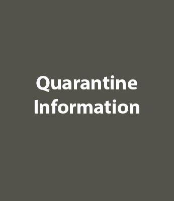 Quarantine Information