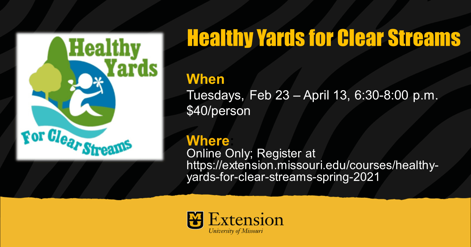 MU Extension Healthy Yards Clean Streams 2021